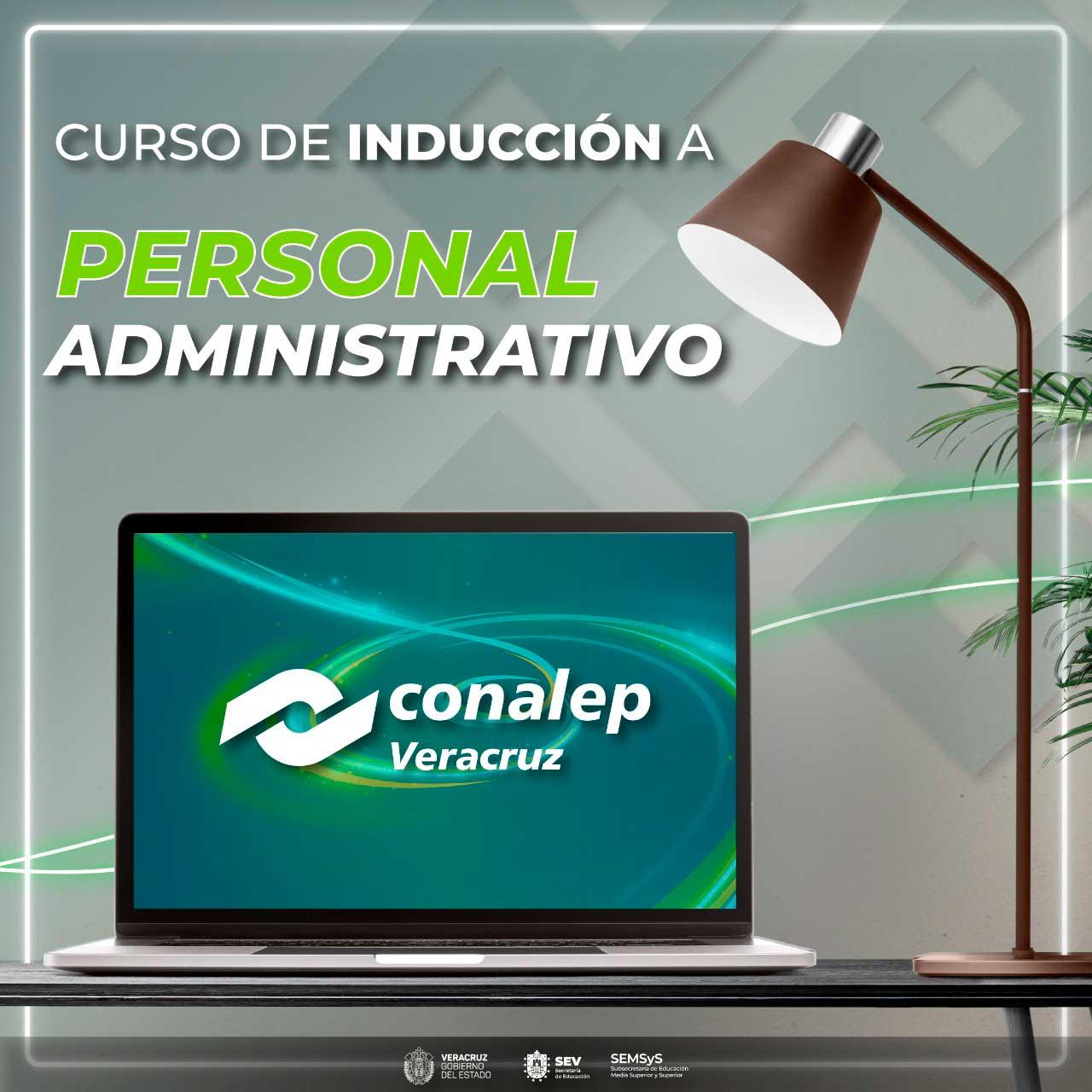 CURSO DE INDUCCIÓN A PERSONAL ADMINISTRATIVO DEL CONALEP VERACRUZ
